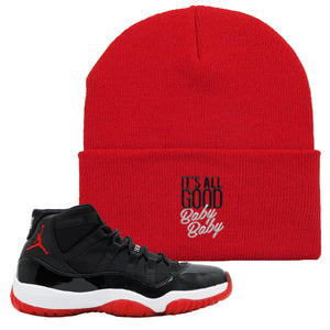 Jordan 11 Bred Beanie | Red, It Was All Good Baby Baby