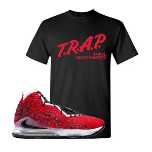 Lebron 17 Uptempo T Shirt | Black, Trap To Rise Above Poverty