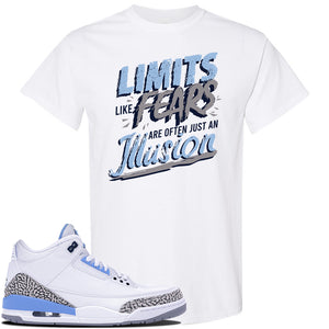 Jordan 3 UNC Sneaker White T Shirt | Tees to match Nike Air Jordan 3 UNC Shoes | Limits Like Fears