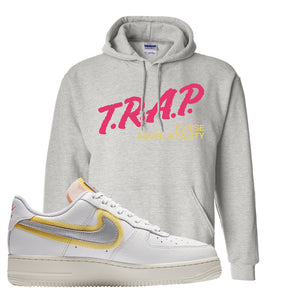Air Force 1 Low 07 LX White Gold Hoodie | Trap To Rise Above Poverty, Ash