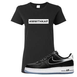 Colin Kaepernick X Air Force 1 Low I'm With Kap Black Sneaker Hook Up Women's T-Shirt
