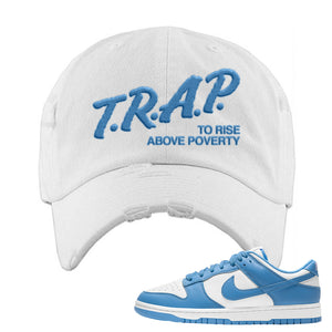 SB Dunk Low University Blue Distressed Dad Hat | Trap To Rise Above Poverty, White