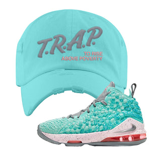 Lebron 17 South Beach Distressed Dad Hat | Trap to Rise Above Poverty, Diamond Blue