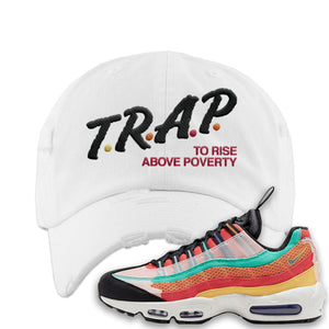 Air Max 95 Black History Month Sneaker White Distressed Dad Hat | Hat to match Nike Air Max 95 Black History Month Shoes | Trap To Rise Above Poverty