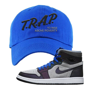 Air Jordan 1 High Zoom E-Sports Dad Hat | Trap To Rise Above Poverty, Royal Blue