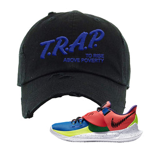 Kyrie Low 3 NY vs NY Distressed Dad Hat | Trap To Rise Above Poverty, Black