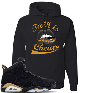 Jordan 6 DMP 2020 Sneaker Black Pullover Hoodie | Hoodie to match Nike Air Jordan 6 DMP 2020 Shoes | Talk Is Cheap