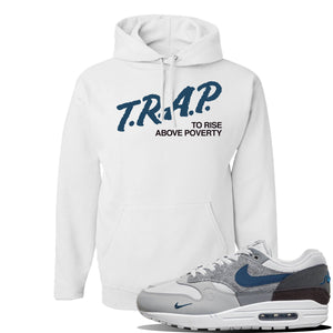 Air Max 1 'London City Pack' Sneaker White Pullover Hoodie | Hoodie to match Nike Air Max 1 'London City Pack' Shoes | Trap to Rise Above Poverty