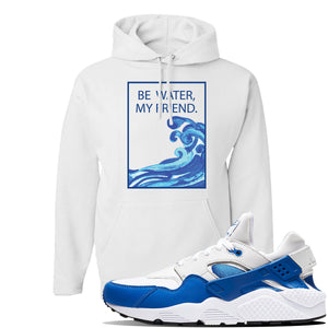 Huarache DNA Series Hoodie | White, Be Water My Friend Wave