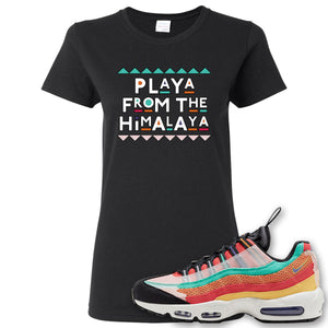 Air Max 95 Black History Month Sneaker Black Women's T Shirt | Women's Tees to match Nike Air Max 95 Black History Month Shoes | Playa From The Himalaya