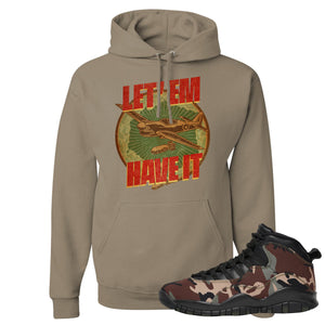 Jordan 10 Woodland Camo Sneaker Hook Up Let Em Have It Khaki Pullover Hoodie