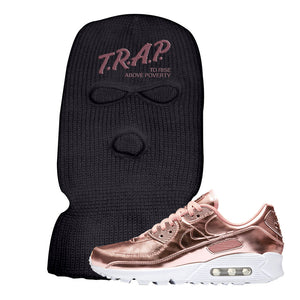 Air Max 90 WMNS 'Medal Pack' Rose Gold Sneaker Black Ski Mask | Winter Mask to match Nike Air Max 90 WMNS 'Medal Pack' Rose Gold Shoes | Trap to Rise Above