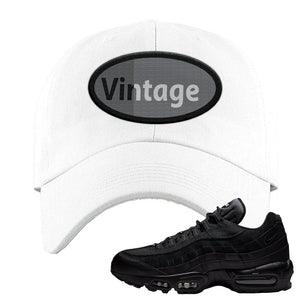 Air Max 95 Essential Black/Dark Grey/Black Sneaker White Dad Hat | Hat to match Nike Air Max 95 Essential Black/Dark Grey/Black Shoes | Vintage Oval