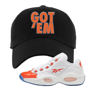 Question Low Vivid Orange Dad Hat | Got Em, Black