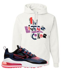 Air Max 270 React WMNS Storm Pink Pullover Hoodie | In Living Colors, White
