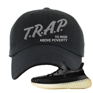 Yeezy Boost 350 v2 Carbon Dad Hat | Trap To Rise Above Poverty, Black
