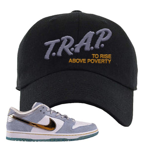 Sean Cliver x SB Dunk Low Dad Hat | Trap To Rise Above Poverty, Black