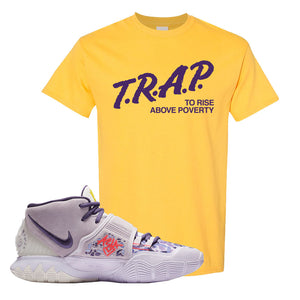 Kyrie 6 Asia Irving T Shirt | Trap To Rise Above Poverty, Daisy