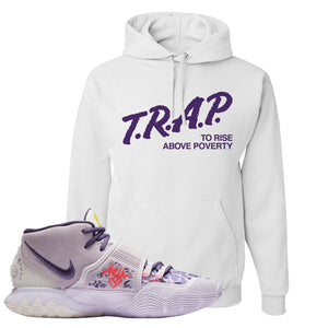 Kyrie 6 Asia Irving Hoodie | Trap To Rise Above Poverty, White