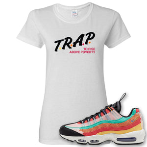 Air Max 95 Black History Month Sneaker White Women's T Shirt | Women's Tees to match Nike Air Max 95 Black History Month Shoes | Trap To Rise Above Poverty