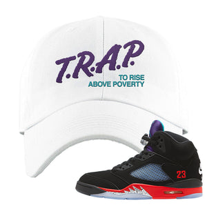 Air Jordan 5 Top 3 Dad Hat | White, Trap To Rise Above Poverty