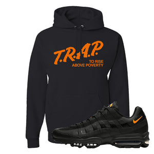 Air Max 95 Ultra Spooky Halloween Pullover Hoodie | Trap To Rise Above Poverty, Black