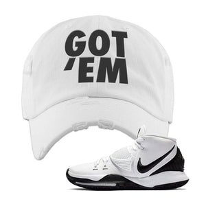 Kyrie 6 Oreo Distressed Dad Hat | White, Got Em