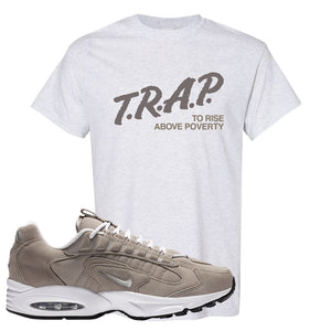 Air Max Triax 96 Grey Suede T Shirt | Trap To Rise Above Poverty, Ash