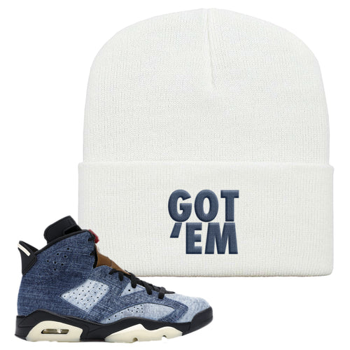 Air Jordan 6 Washed Denim Got Em White Sneaker Hook Up Beanie