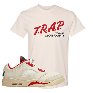 Air Jordan 5 Low Chinese New Year 2021 T Shirt | Trap To Rise Above Poverty, Natural