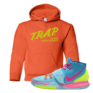 Kyrie 6 Pool Kids Pullover Hoodie | Trap to Rise Above Poverty, Orange