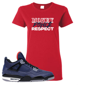 Jordan 4 WNTR Loyal Blue Money, Power, Respect Red Sneaker Hook Up Women's T-Shirt