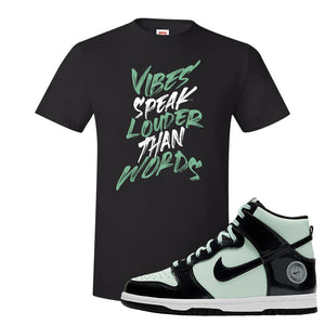 Dunk High All Star 2021 T Shirt | Vibes Speak Louder Than Words, Black