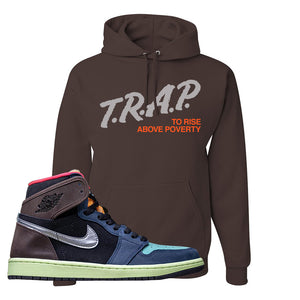 Air Jordan 1 Retro High OG 'Bio Hack' Hoodie | Chocolate, Trap To Rise Above Poverty