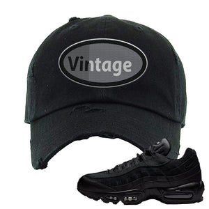 Air Max 95 Essential Black/Dark Grey/Black Sneaker Black Distressed Dad Hat | Hat to match Nike Air Max 95 Essential Black/Dark Grey/Black Shoes | Vintage Oval
