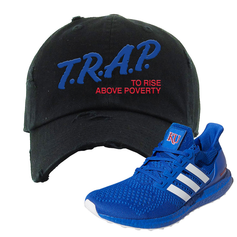 Ultra Boost 1.0 Kansas Distressed Dad Hat | Trap To Rise Above Poverty, Black