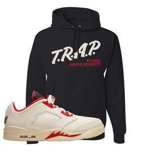 Air Jordan 5 Low Chinese New Year 2021 Hoodie | Trap To Rise Above Poverty, Black