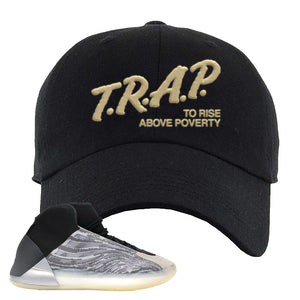 Yeezy Quantum Dad Hat | Black, Trap To Rise Above Poverty
