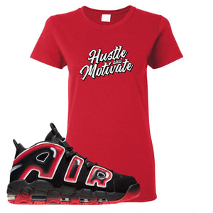 Air More Uptempo Laser Crimson Hustle & Motivate Red Sneaker Hook Up Women's T-Shirt
