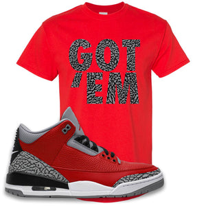 Jordan 3 Red Cement T-Shirt | True Red, Got Em