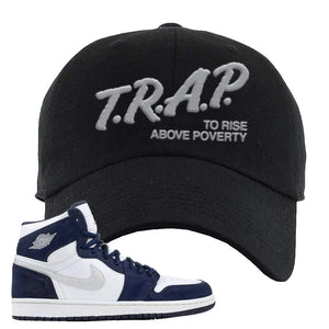 Air Jordan 1 Co.jp Midnight Navy Dad Hat | Black, Trap To Rise Above Poverty