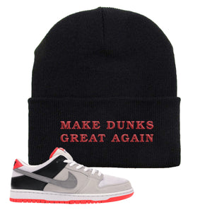 Nike SB Dunk Low Infrared Orange Label Make Dunks Great Again Black Beanie To Match Sneakers