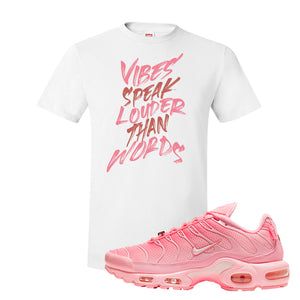 Air Max Plus Atlanta City Special T Shirt | Vibes Speak Louder Than Words, White