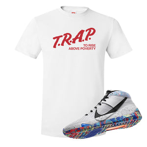 KD 13 Home T Shirt | White, Trap To Rise Above Poverty