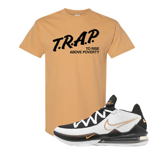 Lebron 17 Low White/Metallic Gold/Black T Shirt | Old Gold, Trap To Rise Above Poverty