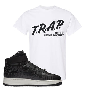 Air Force 1 High Hotline T Shirt | Trap To Rise Above Poverty, White