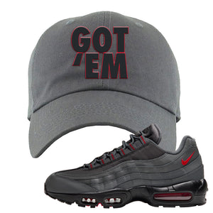 Air Max 95 Dark Gray and Red Dad Hat | Got Em, Dark Gray