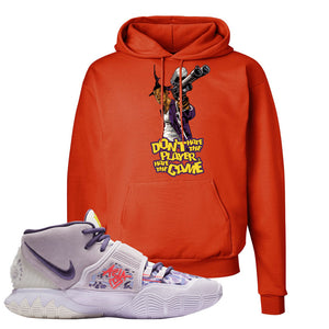 Kyrie 6 Asia Irving Hoodie | Don't Hate The Playa, Orange