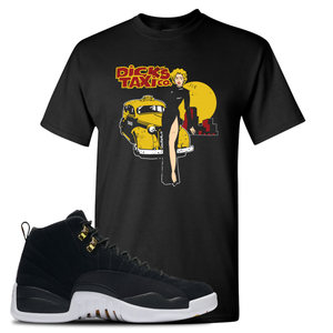 Dick's Taxi Co Black T-Shirt To Match Jordan 12 Reverse Taxi Sneakers