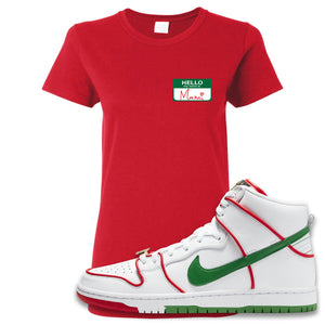 Paul Rodriguez's Nike SB Dunk High Sneaker Red Women's T Shirt | Women's Tees to match Paul Rodriguez's Nike SB Dunk High Shoes | Hello My Name Is Mami